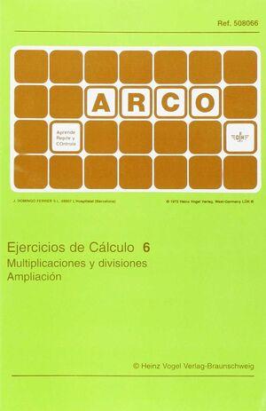 Arco - Ejercicios de cálculo 6. Multiplicaciones y divisiones