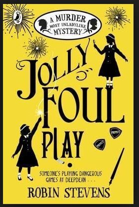 Jolly Foul Play (A Murder Most Unladylike Mystery 4)