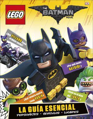 LEGO Batman la película. La guía esencial