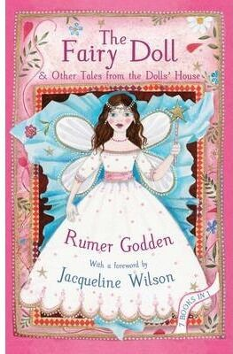 The Fairy Doll and Other Tales from the Dolls' House