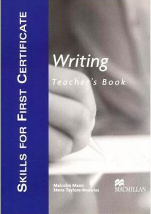 Skills for first certificate Writing Teacher's Book