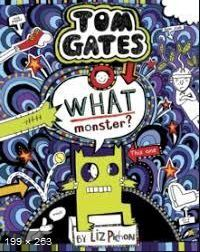 Tom Gates What monster