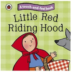 Touch & Feel Fairy Tales Little Red Ridi