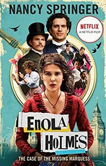 Enola Holmes: The Case of the Missing Marquess - As seen on Netflix, starring Mi
