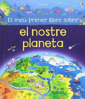 El meu primer llibre sobre el nostre planeta