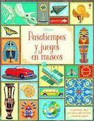 PASATIEMPOS Y JUEGOS EN MUSEOS