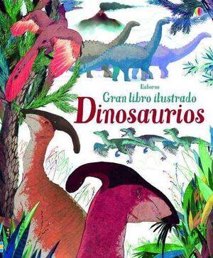 Dinosaurios gran libro ilustrado