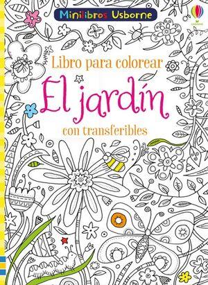 EL JARDIN CON TRANSFERIBLES LIBRO COLORE
