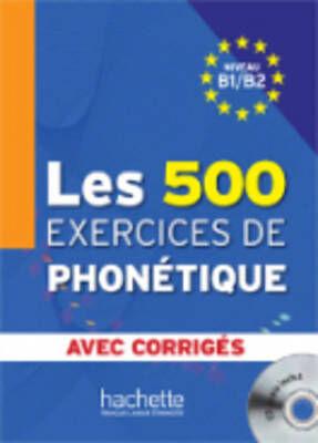 Les 500 exercices phonetiques