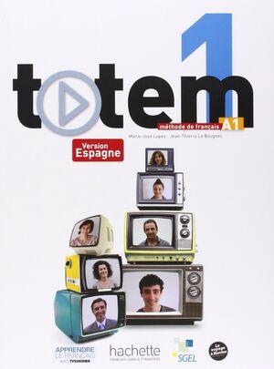 TOTEM 1 (A1) Livre de l'élève