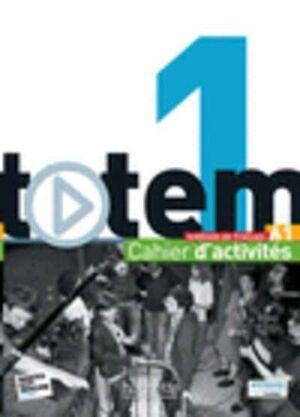 TOTEM 1 (A1) Cahier d'activités
