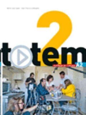 TOTEM 2 (A2) Livre de l'élève