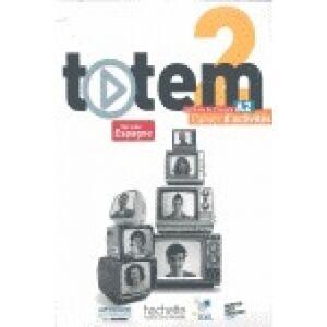 Totem 2 (A2) Cahier d'activités + CD