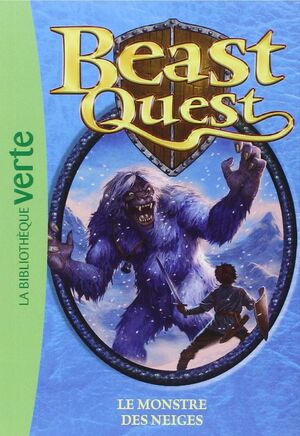 5 BEAST QUEST LE MONSTRE DES NEIGES