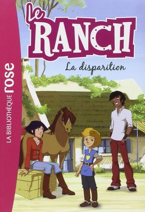 4 LE RANCH LA DISPARITION