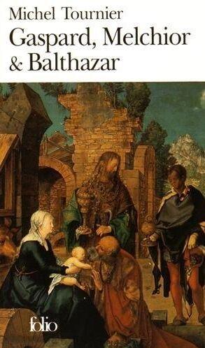 Gaspard, Melchior Et Balthazar