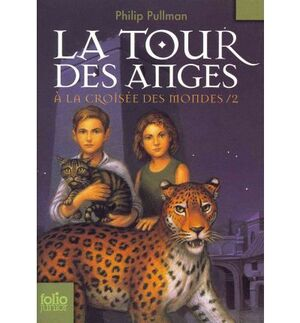 La Tour Des Anges. À la Croisée Des Mondes. 2