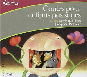 Contes pour enfants pas sages CD