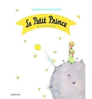 Le Petit Prince (avec des aquarelles de l'auteur)