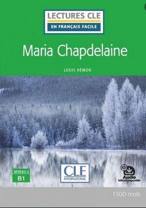 MARIA CHAPDELAINE - NIVEAU 3;B1 - LIVRE