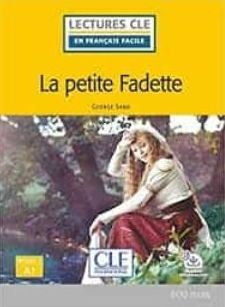 LA PETITE FADETTE - NIVEAU 1;A1 - LIVRE