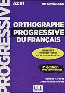 ORTHOGRAPHE PROGRESSIVE DU FRANÇAIS 3º EDITION - LIVRE + CD AUDIO NIVEAU INTERMÉ