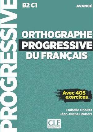 ORTHOGRAPHE PROGRESSIVE DU FRANÇAIS NIVEAU AVANCE + CD