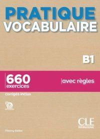 Pratique Vocabularire B1. Livre + Corrigés