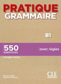 PRATIQUE GRAMMAIRE B1 - LIVRE + CORRIGES