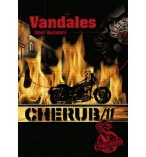 CHERUB, TOME 11 : VANDALES.CASTERMAN.FRANCES
