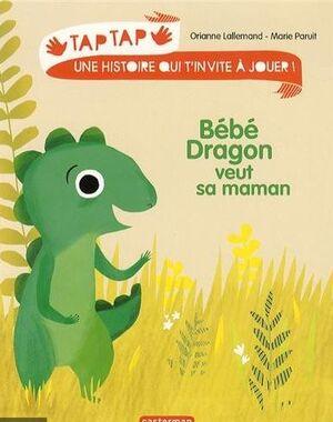 Bébé dragon veut sa maman