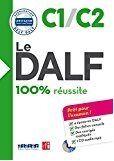 100% REUSSITE-LE DALF C1/C2 LIVRE+CD