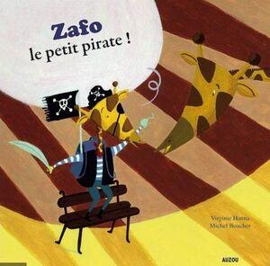 ZAFO, LE PETIT PIRATE