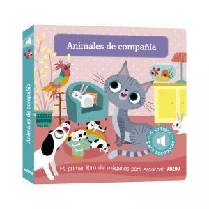 Mi primer libro imágnes para escuchar, animales de compañía