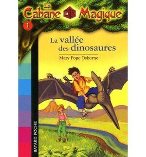 La Cabane Magique Valle Dinosaures 1