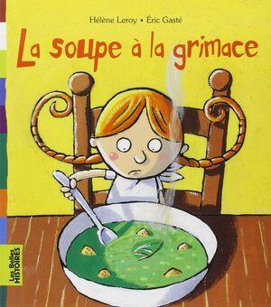 La soupe a la grimace