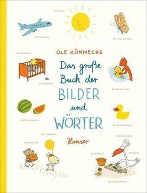 Könnecke O.: Das große Buch der Bilder und Wörter