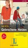 Leo & Co. Gebrochene Herzen m. Audio-CD