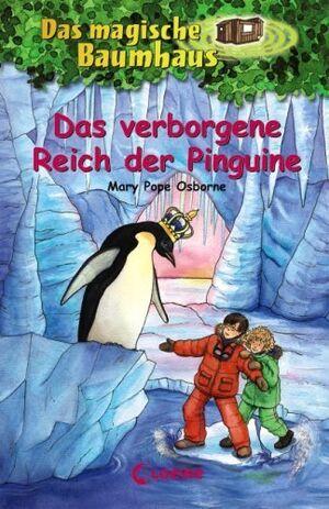 Osborne, M: Das magische Baumhaus 38: Das verborgene Reich der Pinguine