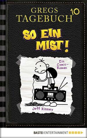 Gregs Tagebuch - So ein Mist! Bd. 10