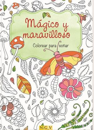 MAGICO Y MARAVILLOSO