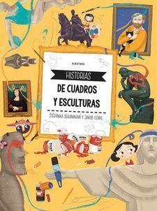 HISTORIAS DE CUADROS Y ESCULTURAS
