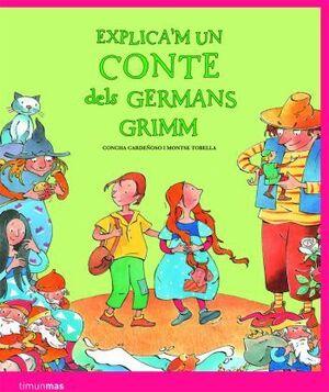 Explica'm un conte dels Germans Grimm