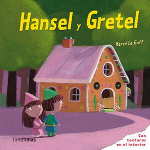 HANSEL Y GRETEL (TEXTURAS)