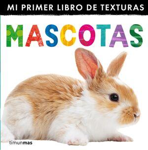 MASCOTAS MI PRIMER LIBRO DE TEXTURAS