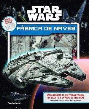 STAR WARS. FABRICA DE NAVES