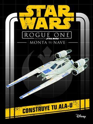 Star Wars. Rogue One. Monta tu nave