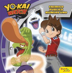 Yo-Kai Watch. Enemigo público número uno