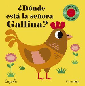 ¿Dónde está la señora Gallina?