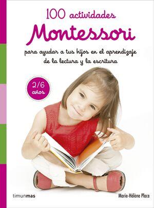 100 actividades Montessori para ayudar a tus hijos en el aprendizaje de la lectu